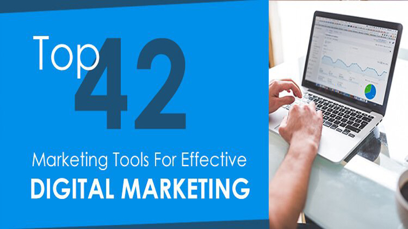 42 Digital Marketing Tools for Advanced Digital Marketing